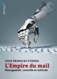 l'empire du mail - Jean Grimaldi d'Esdra